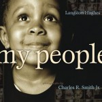 Langston Hughes' My People is another book to be shared.