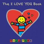 The I Love You Book by bestselling author Todd Parr is a favorite among preschoolers.