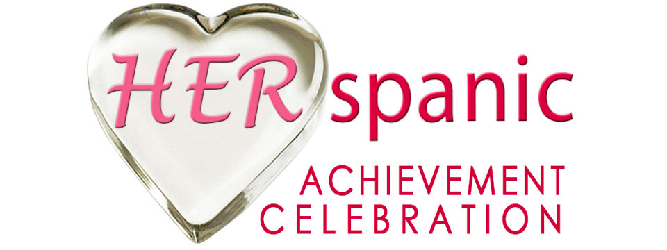 Recognize a loved one at the HERspanic Achievement Celebration.