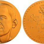 A Barack Obama first term medal.